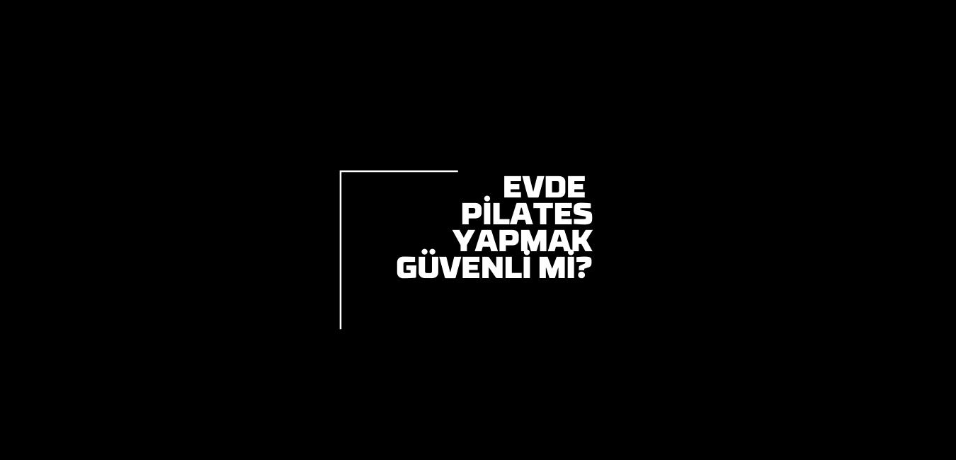 Evde Pilates